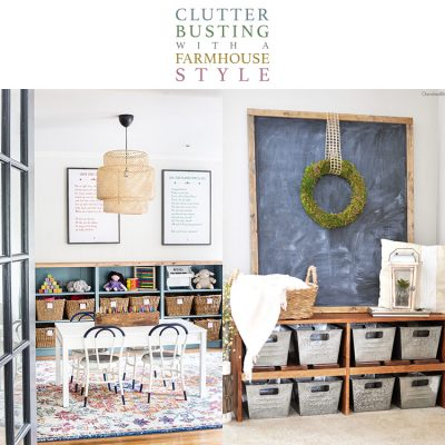 Clutter Busting with a Farmhouse Style