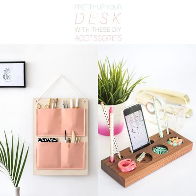 Pretty Up Your Desk With These DIY Desk Accessories