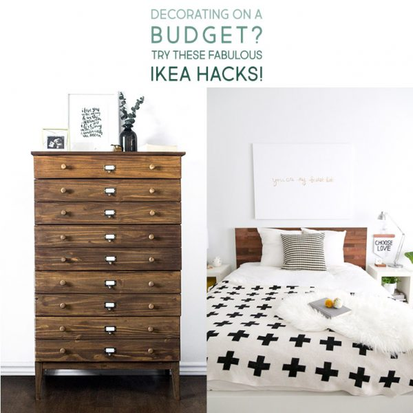 Decorating On A Budget? Try These Fabulous IKEA HACKS!