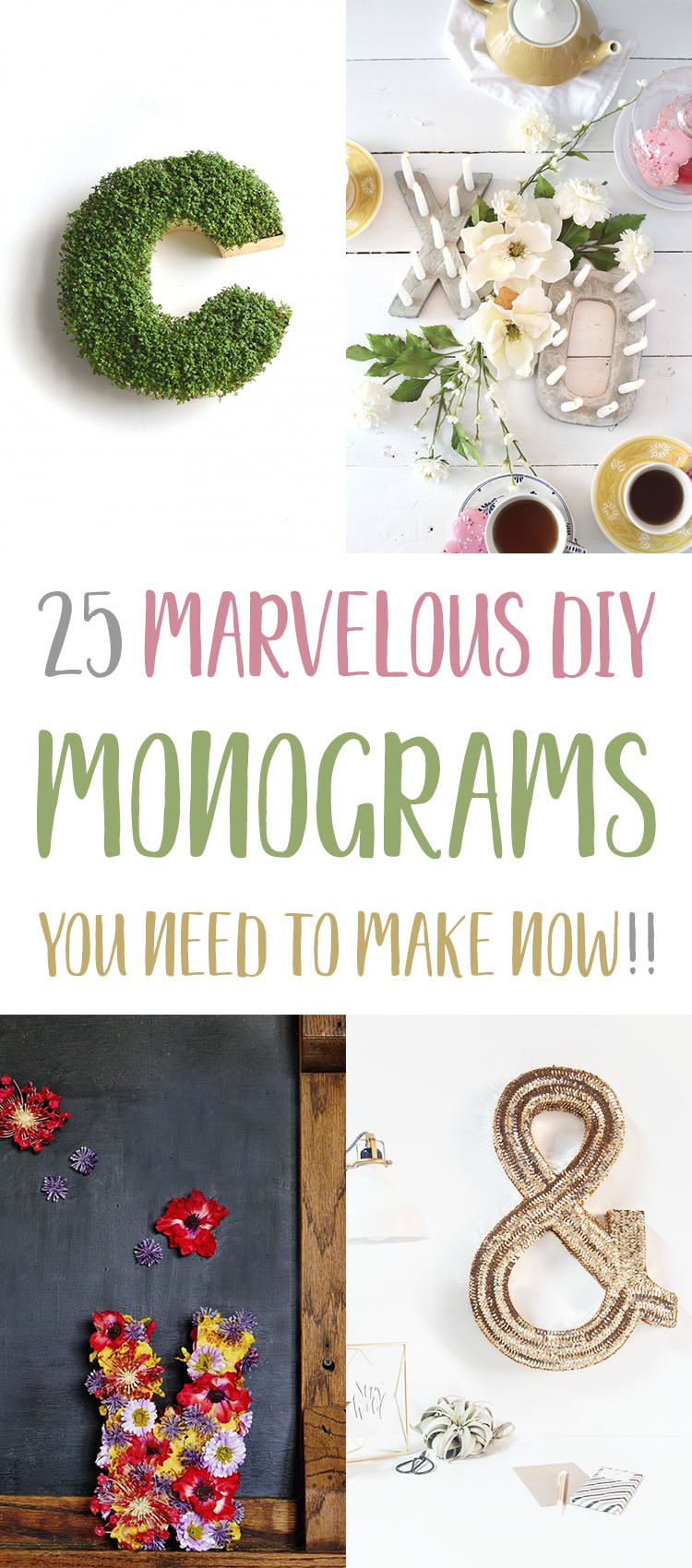 25 Marvelous DIY Monograms You Need To Make Now!!