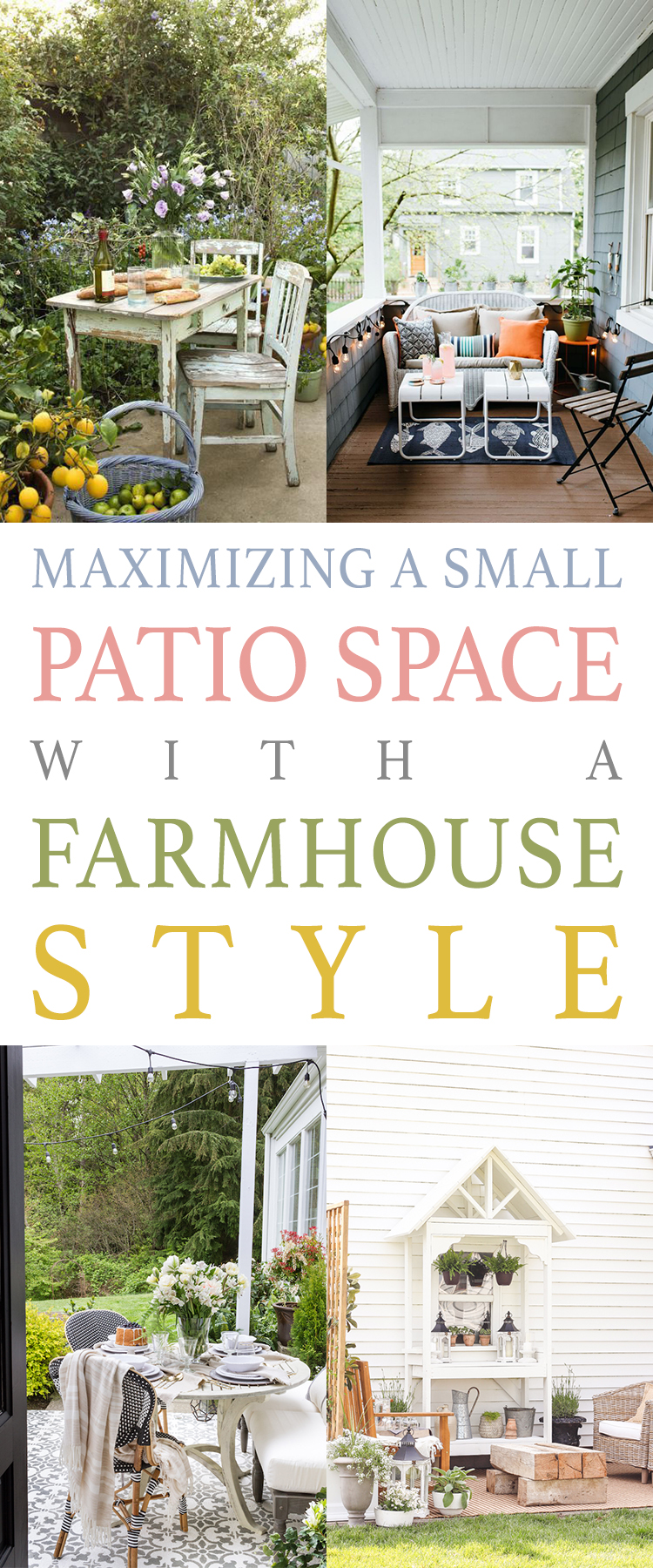 How to Maximize a Small Patio Space with a Farmhouse Style