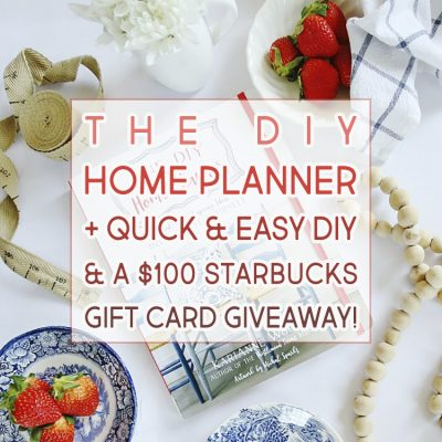 The DIY Home Planner + A DIY + A Giveaway