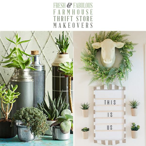 Fresh and Fabulous Farmhouse Thrift Store Makeovers