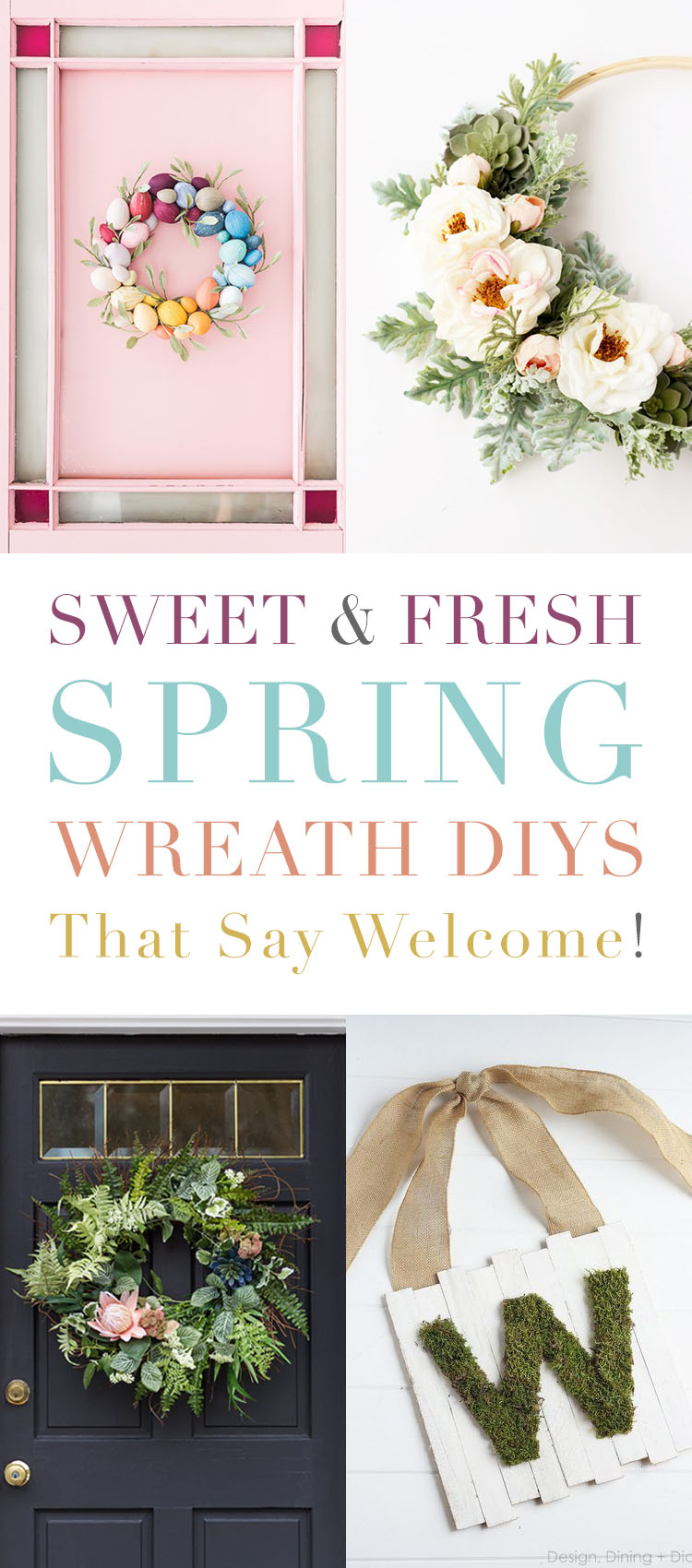 Sweet and Fresh Spring Wreath DIYS That Say Welcome!
