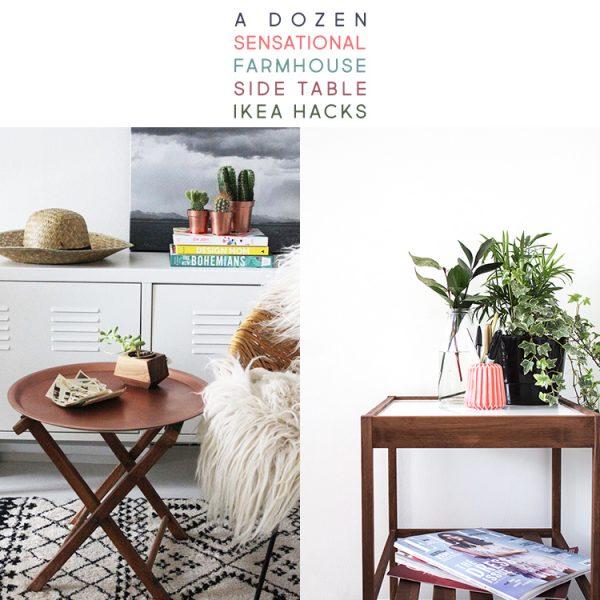 A Dozen Sensational Farmhouse Side Table IKEA Hacks