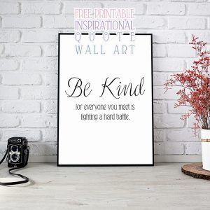 Free Printable Inspirational Quote Wall Art