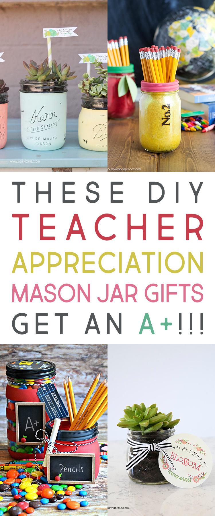These DIY Teacher Appreciation Mason Jar Gifts Get An A+!!!