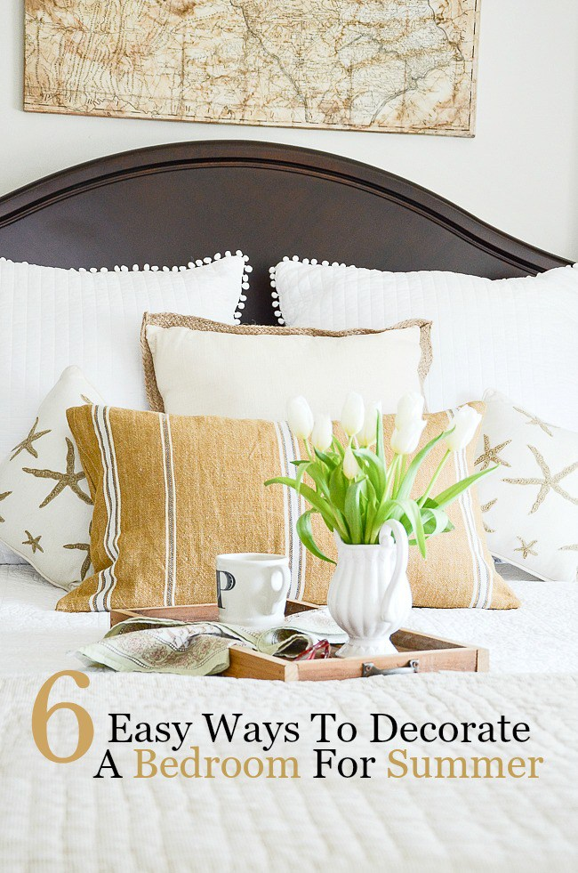 How to decorate your bedroom for the summer season - tons of tips on how to achieve the perfect style bedroom