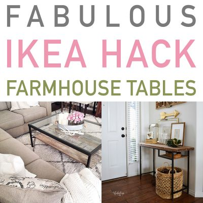 Fabulous IKEA Hack Farmhouse Tables