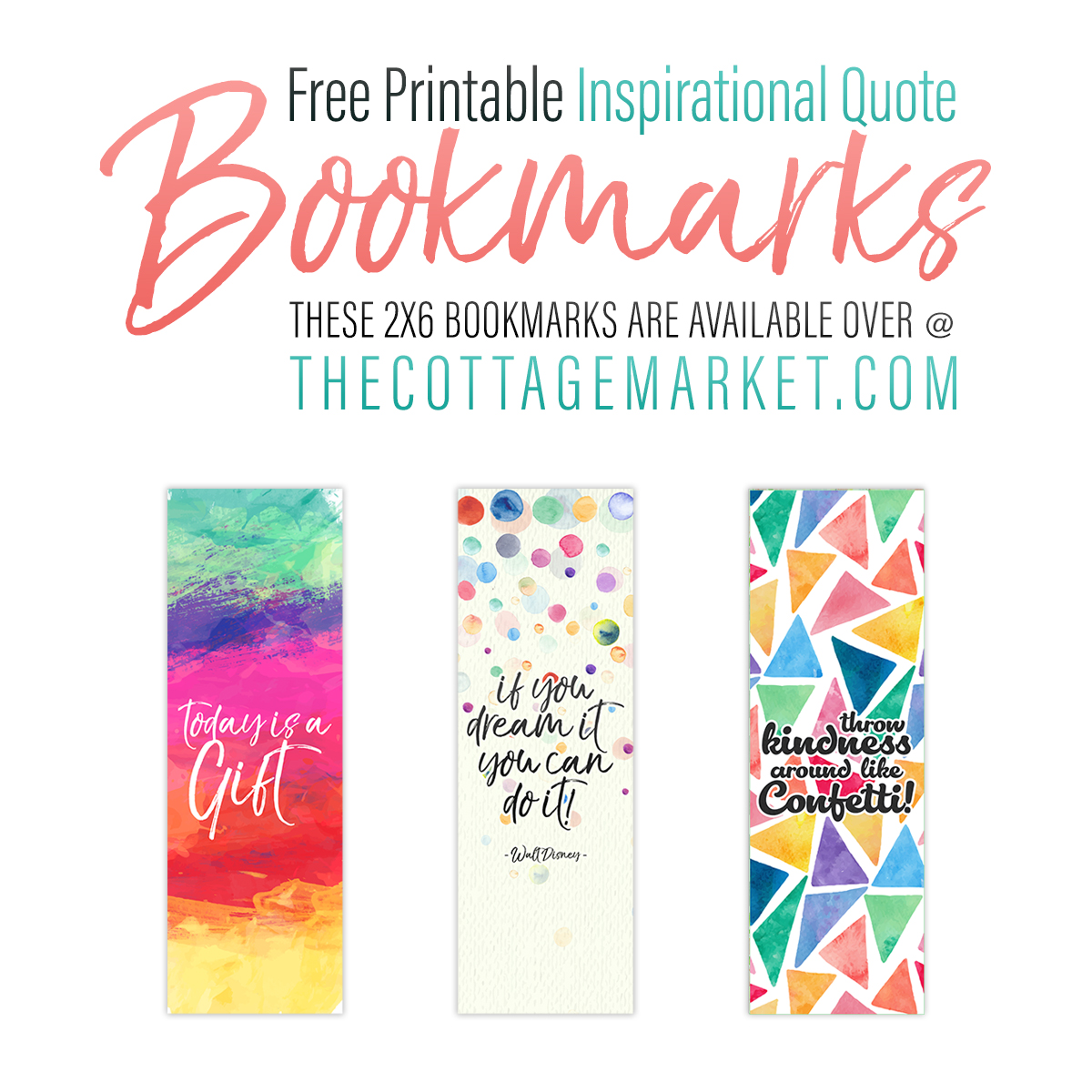 graphic about Free Quote Printable called Cost-free Printable Inspirational Estimate Bookmarks - The Cottage