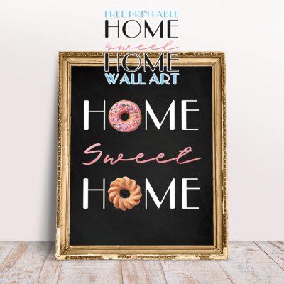 Free Printable Home Sweet Home Wall Art