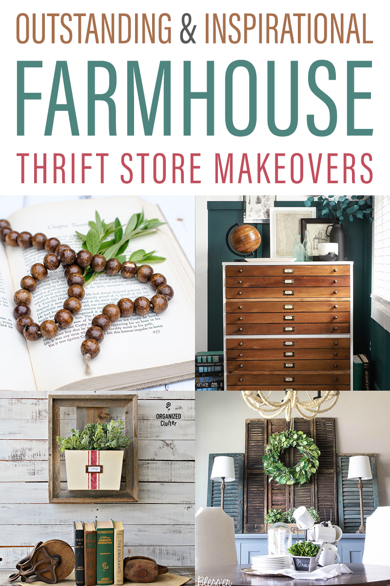 Outstanding and Inspirational Farmhouse Thrift Store Makeovers