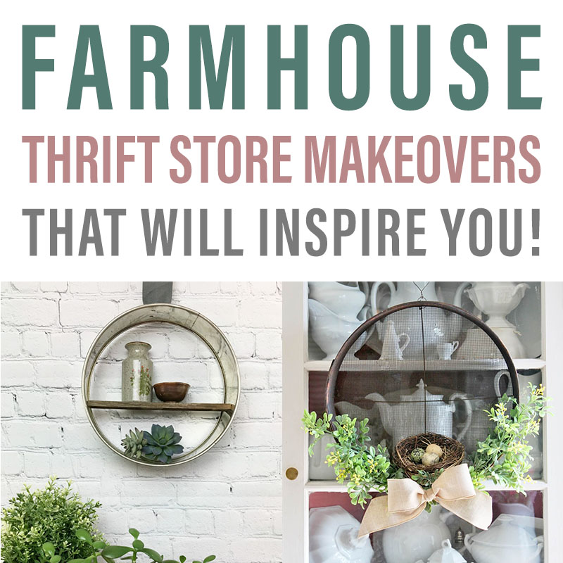 These farmhouse thrift store makeovers will inspire your decoration ideas.