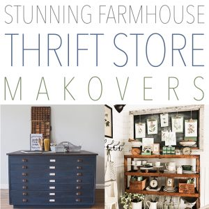 Stunning Farmhouse Thrift Store Makeovers