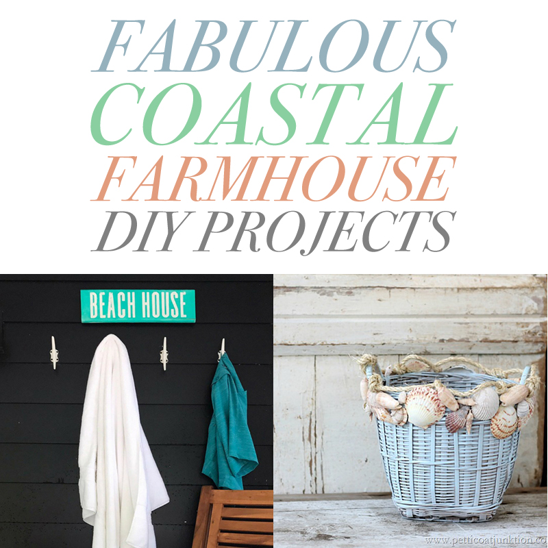 These coastal farmhouse DIY projects are easy to do and so creative.