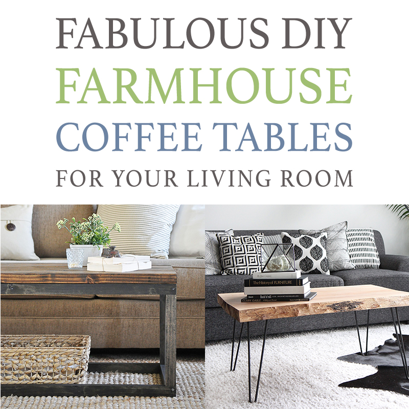 Fabulous Diy Farmhouse Coffee Tables For Your Living Room