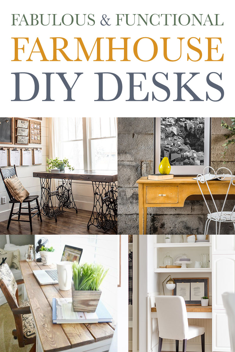 Fabulous and Functional Farmhouse DIY Desks