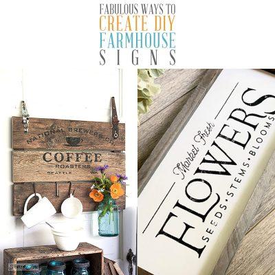 Fabulous Ways To Create DIY Farmhouse Signs