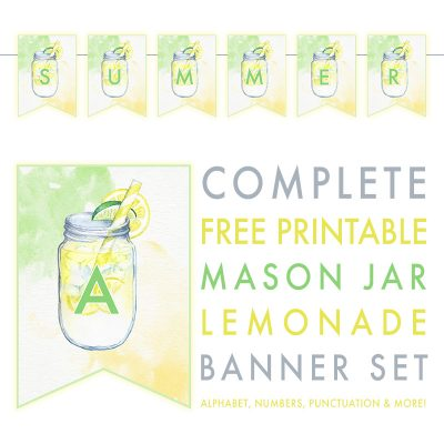 Complete Free Printable Mason Jar Lemonade Banner Set