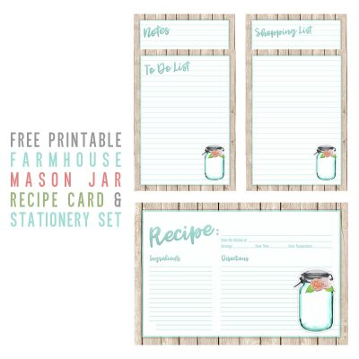 Free Printable Farmhouse Mason Jar Recipe Card and Stationery Set