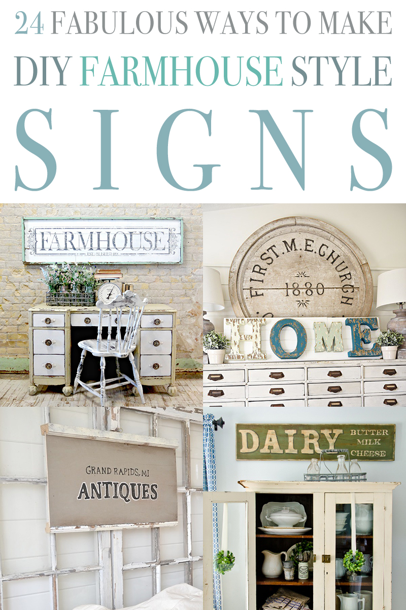 24 Fabulous Ways To Make Diy Farmhouse Style Signs The Cottage Market