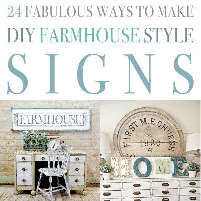 24 Fabulous Ways To Make DIY Farmhouse Style Signs