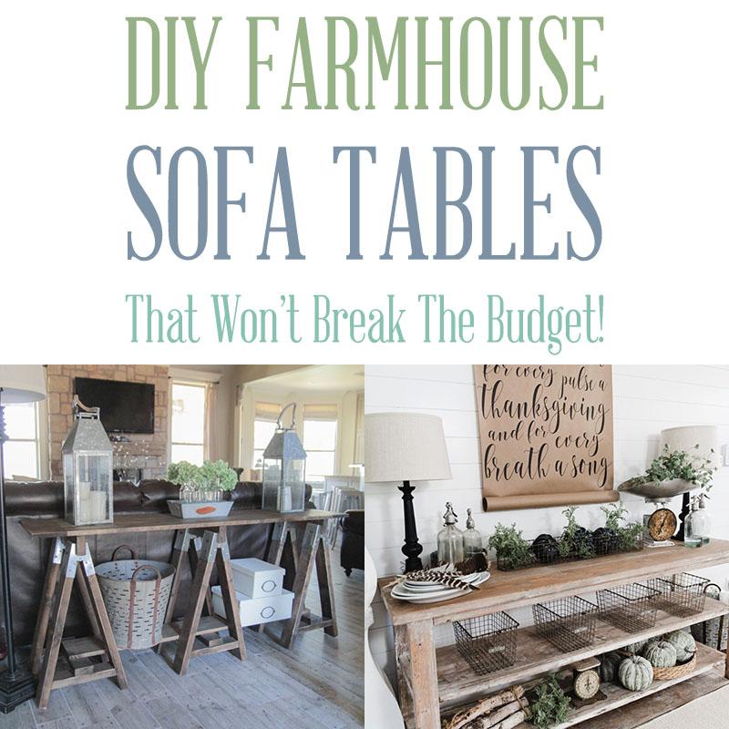 Brilliant Diy Farmhouse Sofa Tables That Wont Break The Budget The Bralicious Painted Fabric Chair Ideas Braliciousco