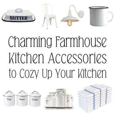 Charming Farmhouse Kitchen Accessories to Cozy Up Your Kitchen