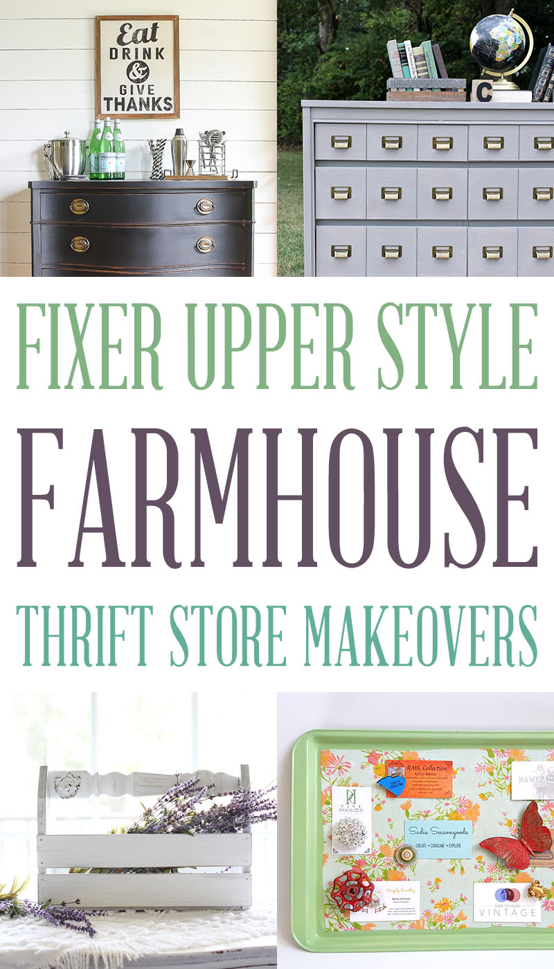 Fixer Upper Makeovers | Farmhouse Thrift Store Projects for DIYers