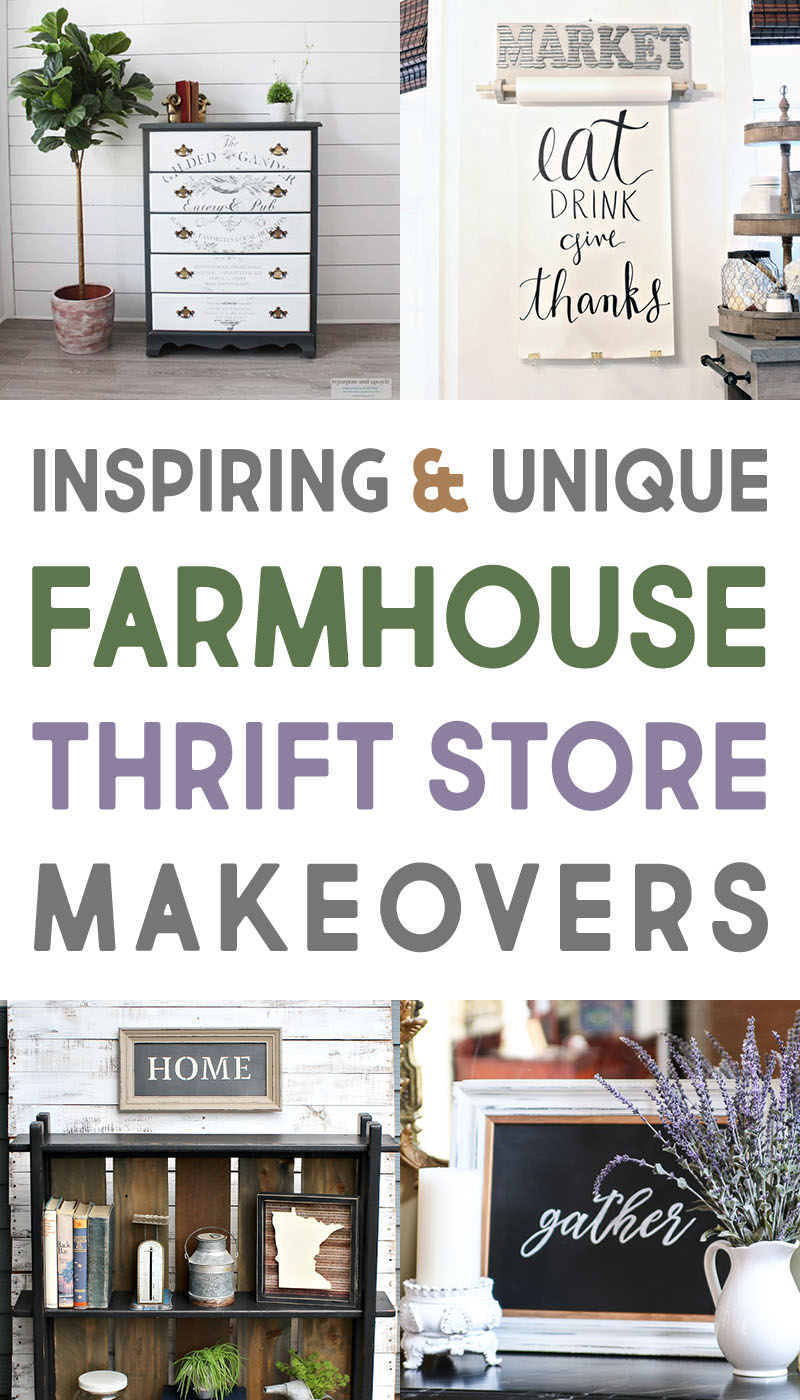A Collection of Inspiring and Unique Farmhouse Thrift Store Makeovers