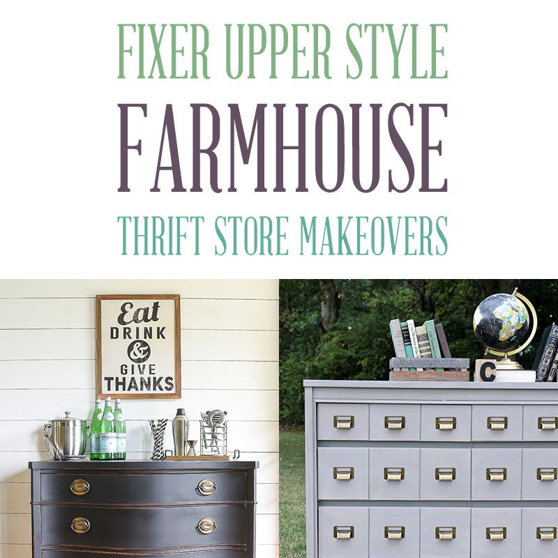 Fixer Upper Style Farmhouse Thrift Store Makeovers