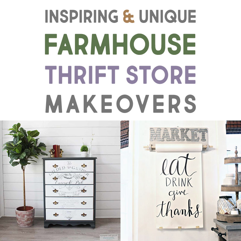 Inspiring and Unique Farmhouse Thrift Store Makeovers