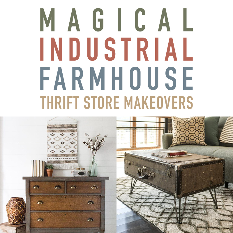 Industrial Farmhouse Style Thrift Store Makeovers