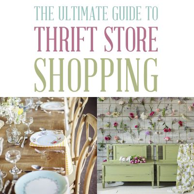 Ultimate Guide to Thrift Store Shopping