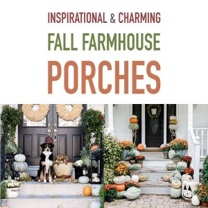 Inspirational and Charming Fall Farmhouse Porches