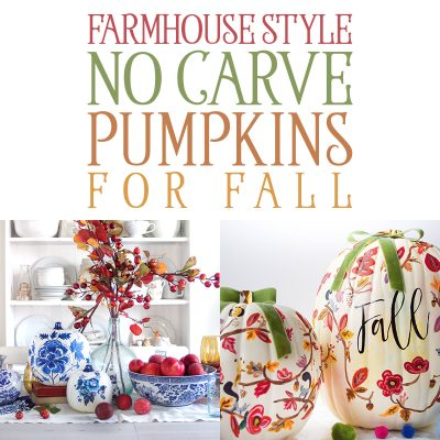 Farmhouse Style No Carve Pumpkins for Fall!