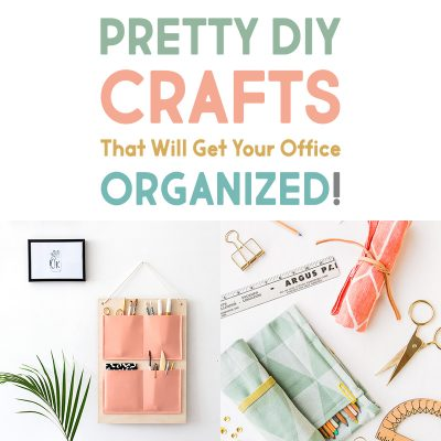 Pretty DIY Crafts That Will Get Your Office Organized!