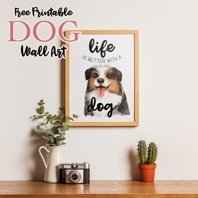 Free Printable Dog Wall Art /// Happy National Dog Day!!