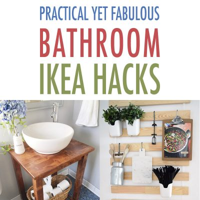 Practical Yet Fabulous Bathroom IKEA Hacks