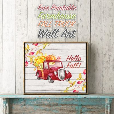 Free Printable Farmhouse Fall Truck Wall Art