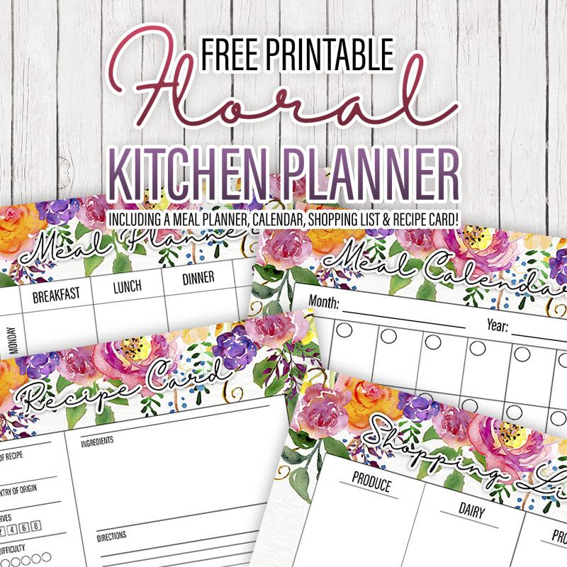 Free Printable Floral Kitchen Planner The Cottage Market