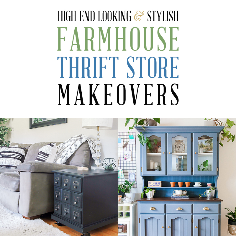Come on in and check out all of these High End Looking & Stylish Farmhouse Thrift Store Makeovers.  You will love them and be totally inspired!