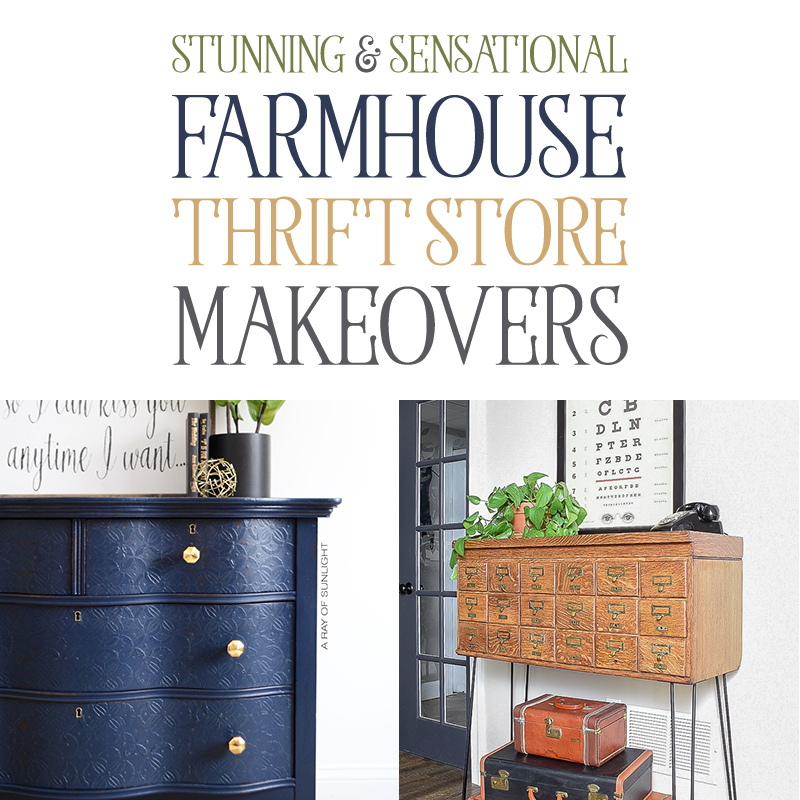 Come on in and enjoy some of these Stunning and Sensational Farmhouse Thrift Store Makeovers! It's amazing what can be done with a Thrifted piece!