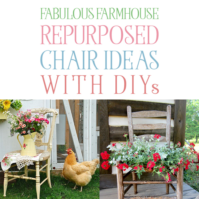 If you are looking for some Fabulous Farmhouse Repurposed Chair Ideas with DIYS then you are in the right place today! We have a great collection so ENJOY!