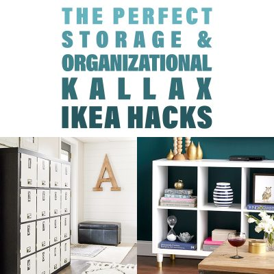 The Perfect Storage and Organizational Kallax IKEA Hacks