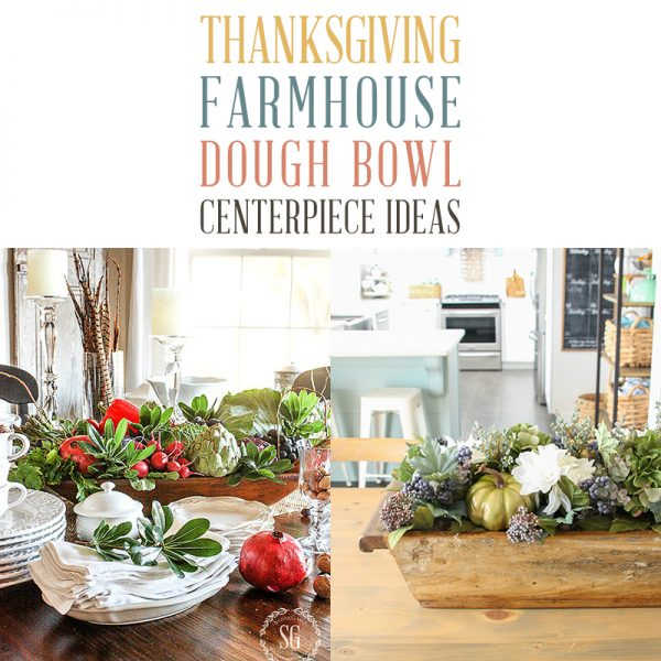 Thanksgiving Farmhouse Dough Bowl Centerpiece Ideas