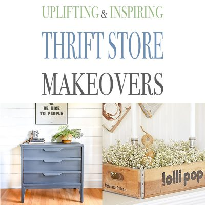 Uplifting and Inspiring Thrift Store Makeovers