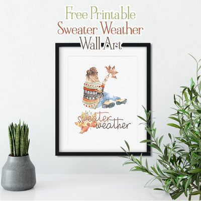 Free Printable Sweater Weather Wall Art