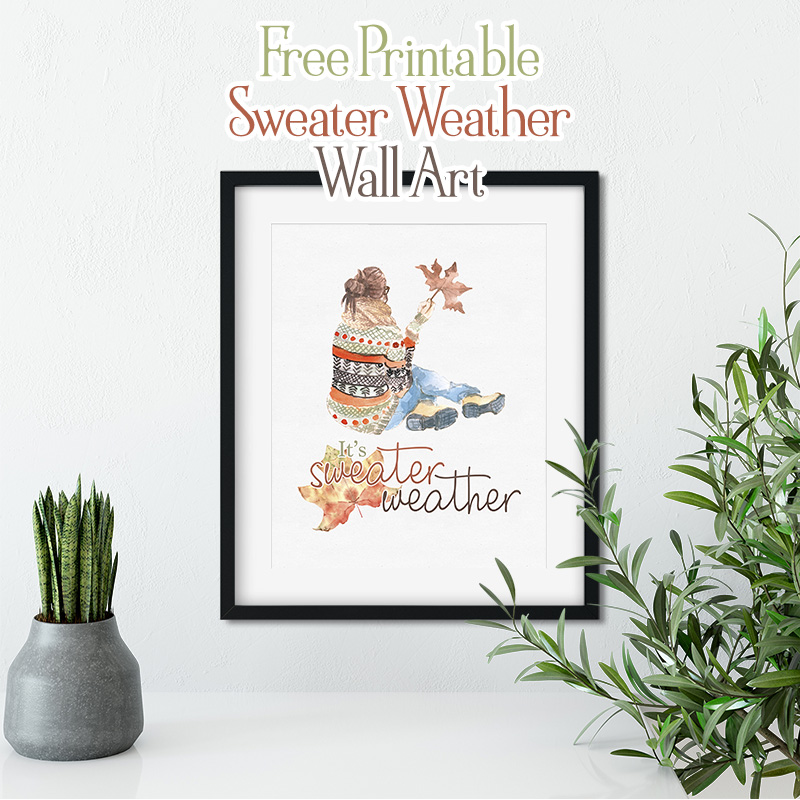 We have the perfect Free Printable Sweater Weather Wall Art for your Gallery Wall today!  Come on over ... snatch it up and hang it... use in a vignette...