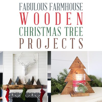 Fabulous Farmhouse Wooden Christmas Tree Projects